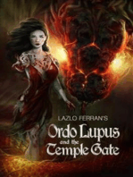 Ordo Lupus and the Temple Gate (An Ex Secret Agent Paranormal Investigator Thriller) Volume 1 of Ordo Lupus and the Blood Moon Prophecy