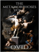 The Metamorphoses Vol. I
