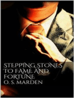 Stepping Stones to Fame and Fortune