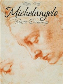 Michelangelo: Master Drawings
