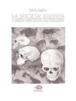 La società egoista e i residui caratteristici dell'evoluzione