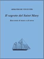 Il segreto del Saint Mary. Racconto di mare e di terra.