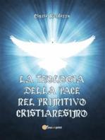 La teologia della pace nel primitivo cristianesimo