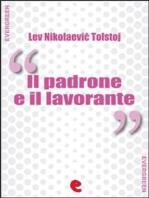 Il Padrone e il Lavorante (Хозяин и Работник)
