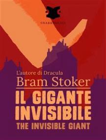 Il gigante invisibile / The Invisible Giant