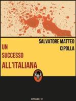 Un successo all'italiana