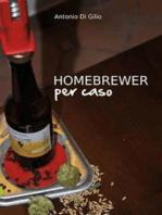 Homebrewer Per Caso