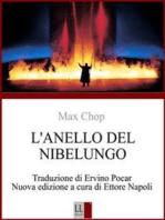 Max Chop - L'ANELLO DEL NIBELUNGO di RICHARD WAGNER