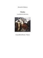 Medea - La perfezione dell'ombra