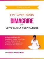 Dimagrire con lo Yoga e la Respirazione