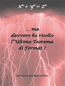 … Ma davvero ho risolto l'Ultimo Teorema di Fermat ?