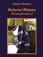 Natural Woman (Veramente donna)