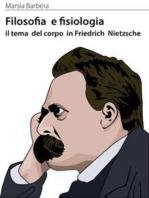 Filosofia e fisiologia il tema del corpo in friedrich nietzsche