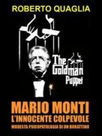 Mario Monti, l'innocente colpevole