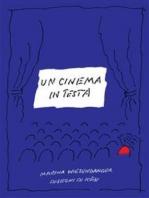 Un cinema in testa
