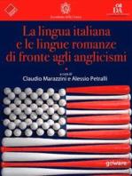 La lingua italiana e le lingue romanze di fronte agli anglicismi