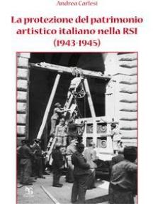 La protezione del patrimonio artistico italiano nella RSI (1943-1945)