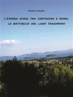 L'eterna sfida tra Cartagine e Roma
