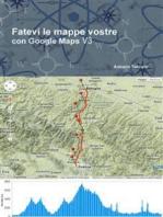 Fatevi le mappe vostre con Google Maps V3