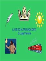 Il Re ed altri racconti