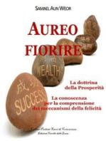 Aureo Fiorire