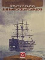 Il re bianco del Madagascar