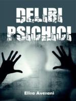 Deliri Psichici