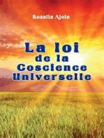 La loi de la Conscience Universelle