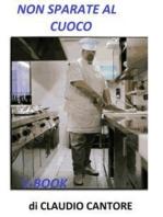 Non Sparate al Cuoco