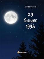 29 Giugno 1996