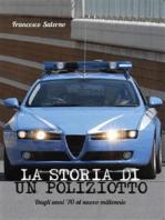 La storia di un Poliziotto