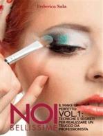 Noi bellissime - Il make up perfetto - Vol. 1