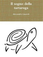 Il sogno della tartaruga