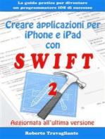 Creare applicazioni per iPhone e iPad con Swift