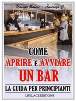 Come Aprire e Avviare un Bar - La Guida per Principianti