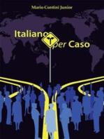 Italiano per caso