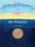 Ori Miradha (La Ricerca)
