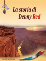 La storia di Denny Red