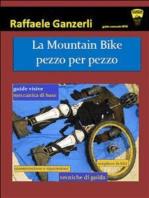 La Mountain Bike pezzo per pezzo