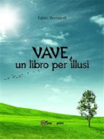 VAVE, un libro per illusi