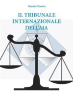 Il Tribunale Internazionale dell'Aja