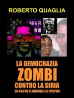 La democrazia zombi contro la siria