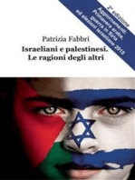 Israeliani e palestinesi. Le ragioni degli altri