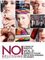 Noi bellissime - Il make up perfetto - Vol. 2