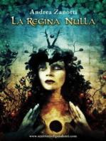 La Regina Nulla