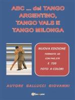 ABC... del Tango Argentino, Tango Vals e Tango Milonga