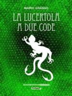 La lucertola a due code