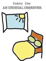 An unusual observer