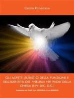 Gli aspetti euristici della funzione e dell'identità del pneuma nei padri della chiesa (i-iv sec. d.c.)
