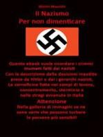 Il nazismo. Per non dimenticare